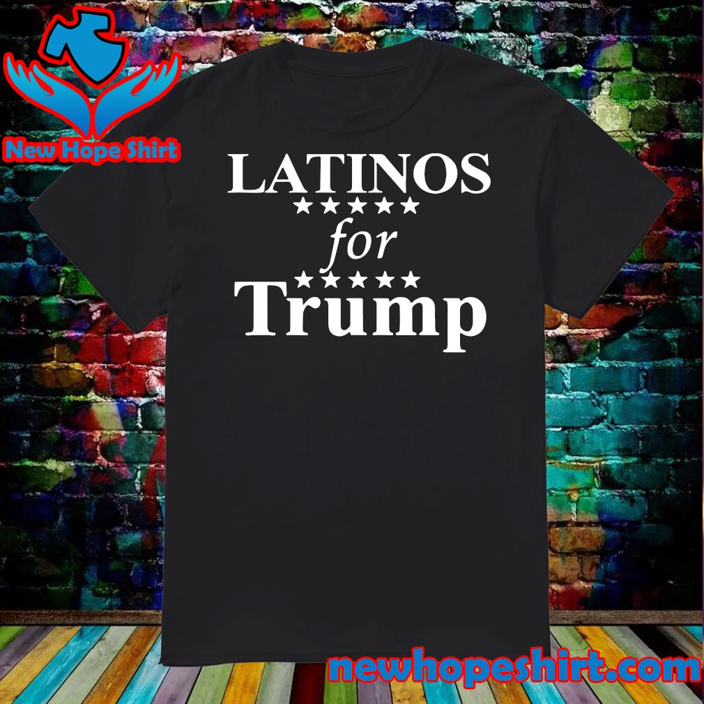 Official Latinos For Trump Shirt