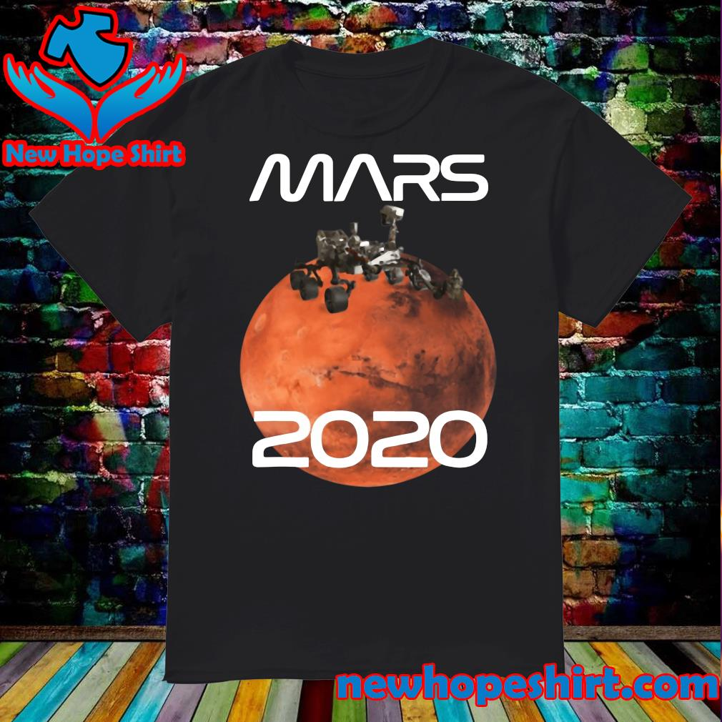 Official Mars 2020 NASA Rover Mission T-Shirt