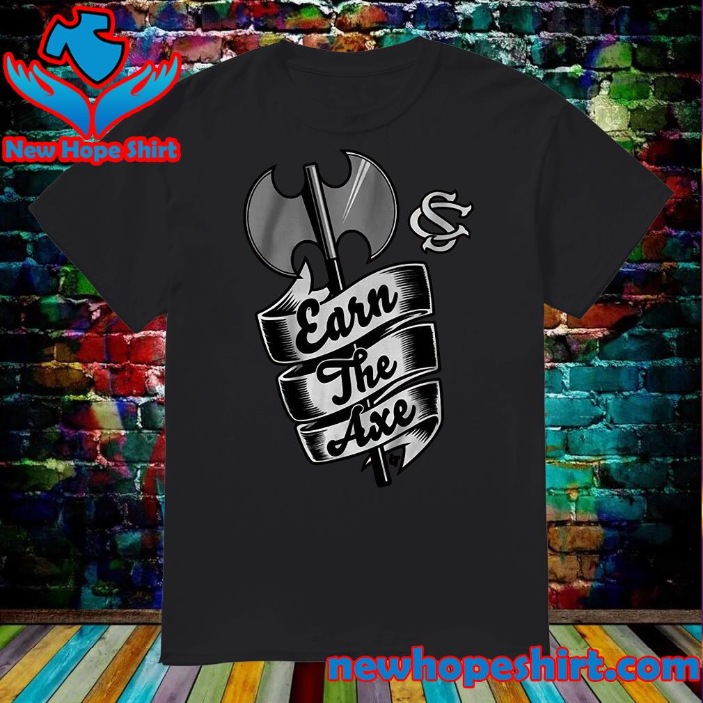Official They Earn The Axe Shirt