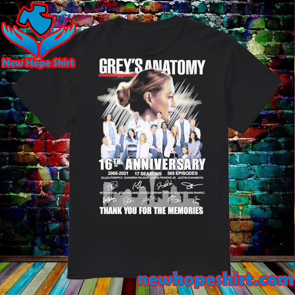 Thank You For The Memories Of Grey's Anatomy 16th Anniversary 2005 2021 17 Seasons 365 Episodes Signatures Shirt