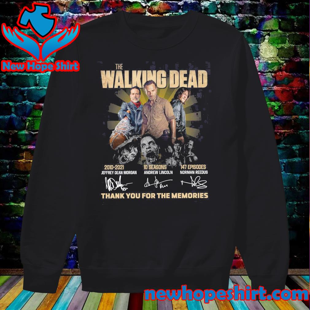 Thanks For The Memories Of The Walking Dead 2010 2021 10 Seasons 147 Episodes Signatures Shirt Sweater