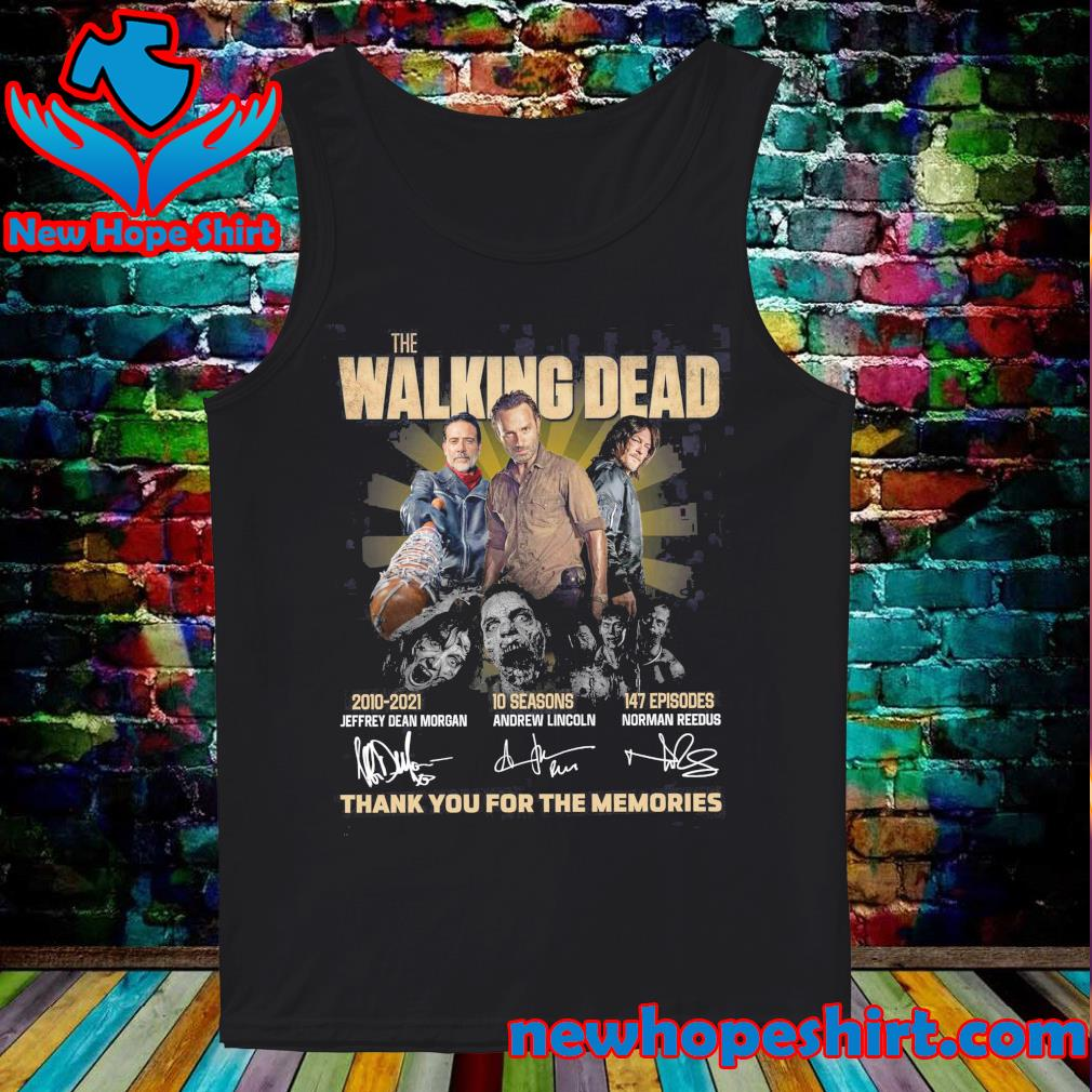 Thanks For The Memories Of The Walking Dead 2010 2021 10 Seasons 147 Episodes Signatures Shirt Tank-Top