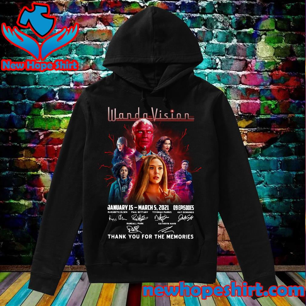 The Wandavision January 15 March 5 2021 09 Episodes Signatures Thank You For The Memories Shirt Hoodie