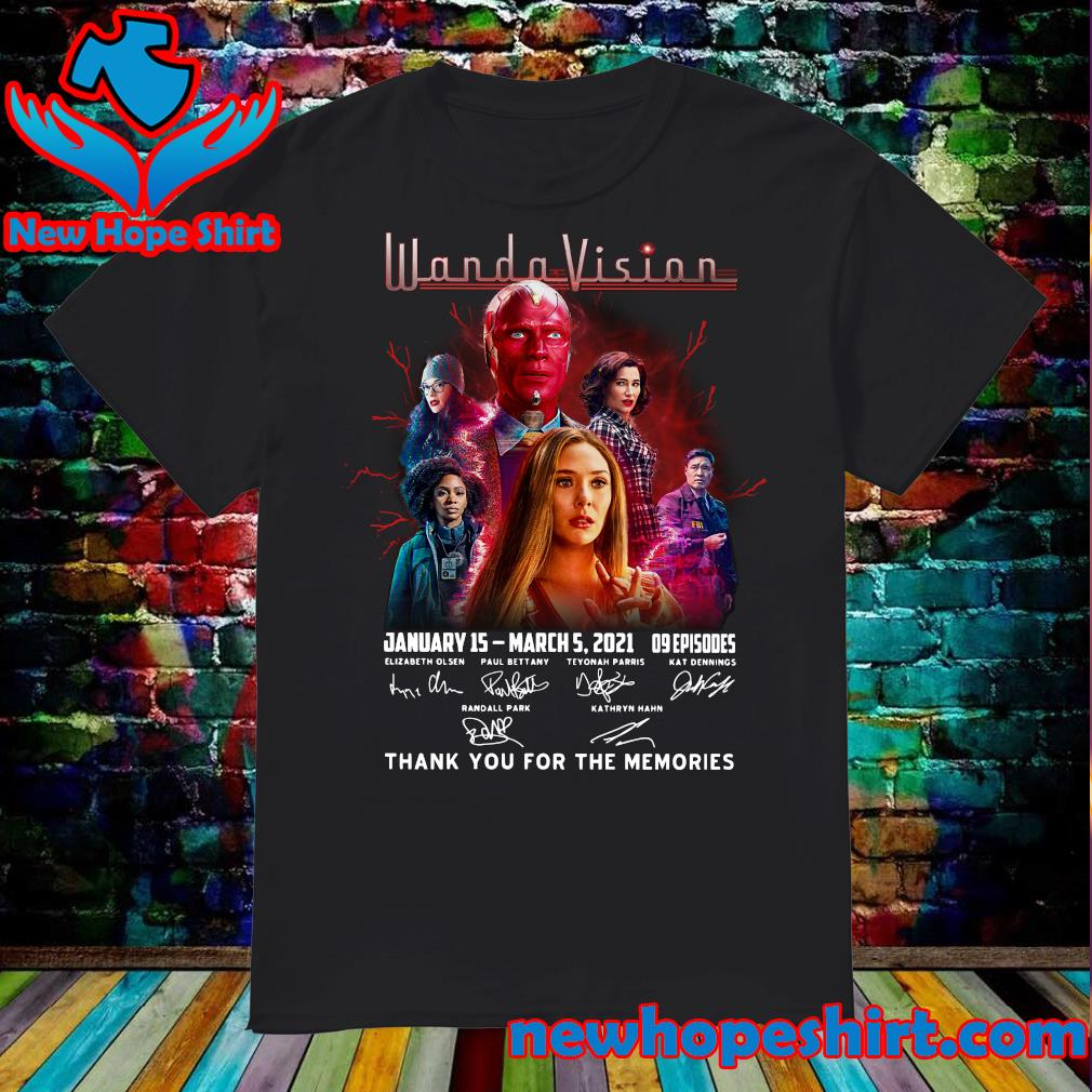 The Wandavision January 15 March 5 2021 09 Episodes Signatures Thank You For The Memories Shirt
