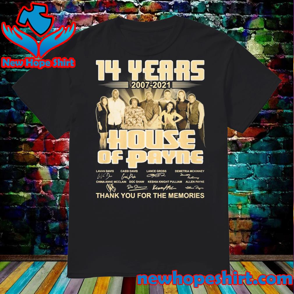 14 Years 2007 2021 The House Of Payne Signatures Thank You For The Memories Shirt