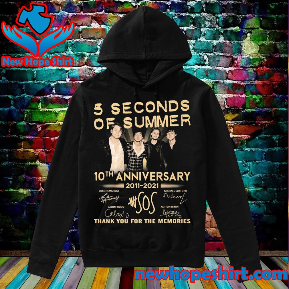 5 Seconds Of Summer 10th Anniversary 2011 2021 Signatures Thank You For The Memories Shirt Hoodie