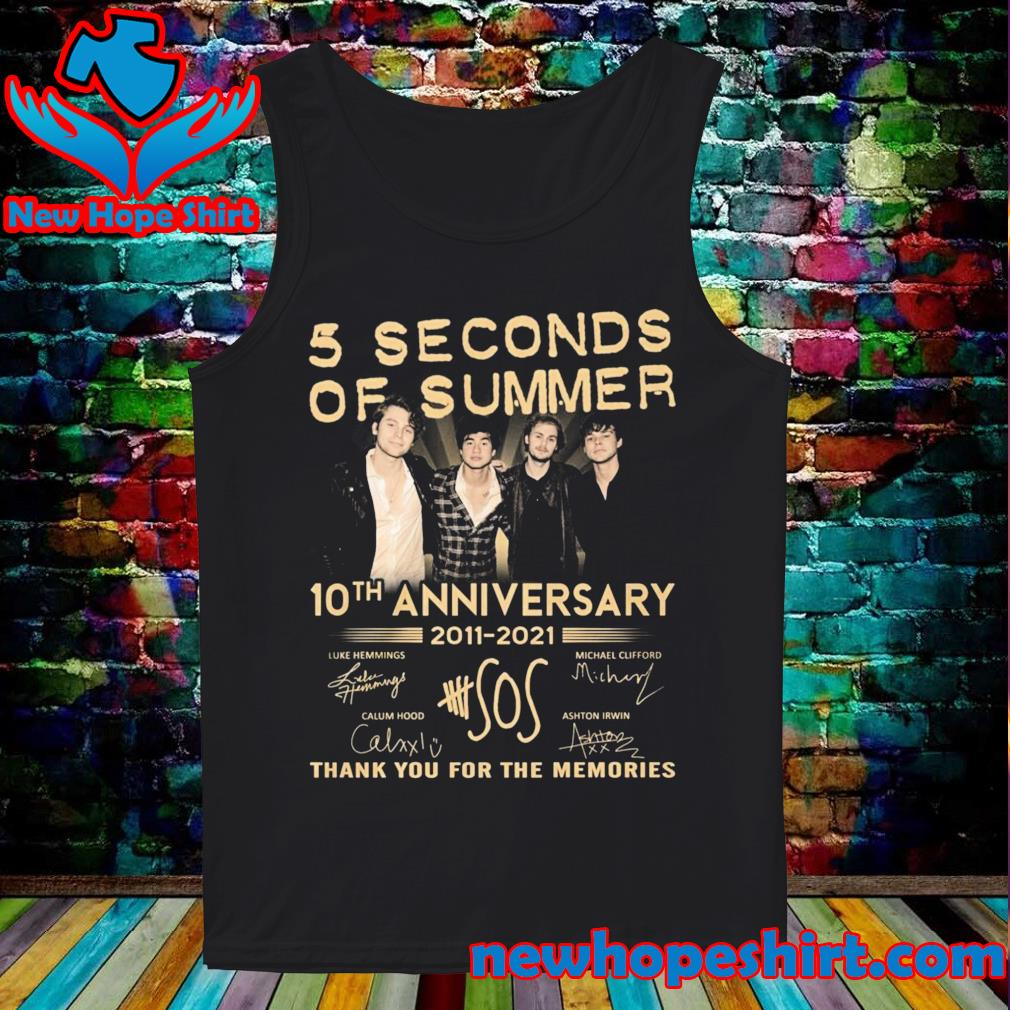 5 Seconds Of Summer 10th Anniversary 2011 2021 Signatures Thank You For The Memories Shirt Tank-Top