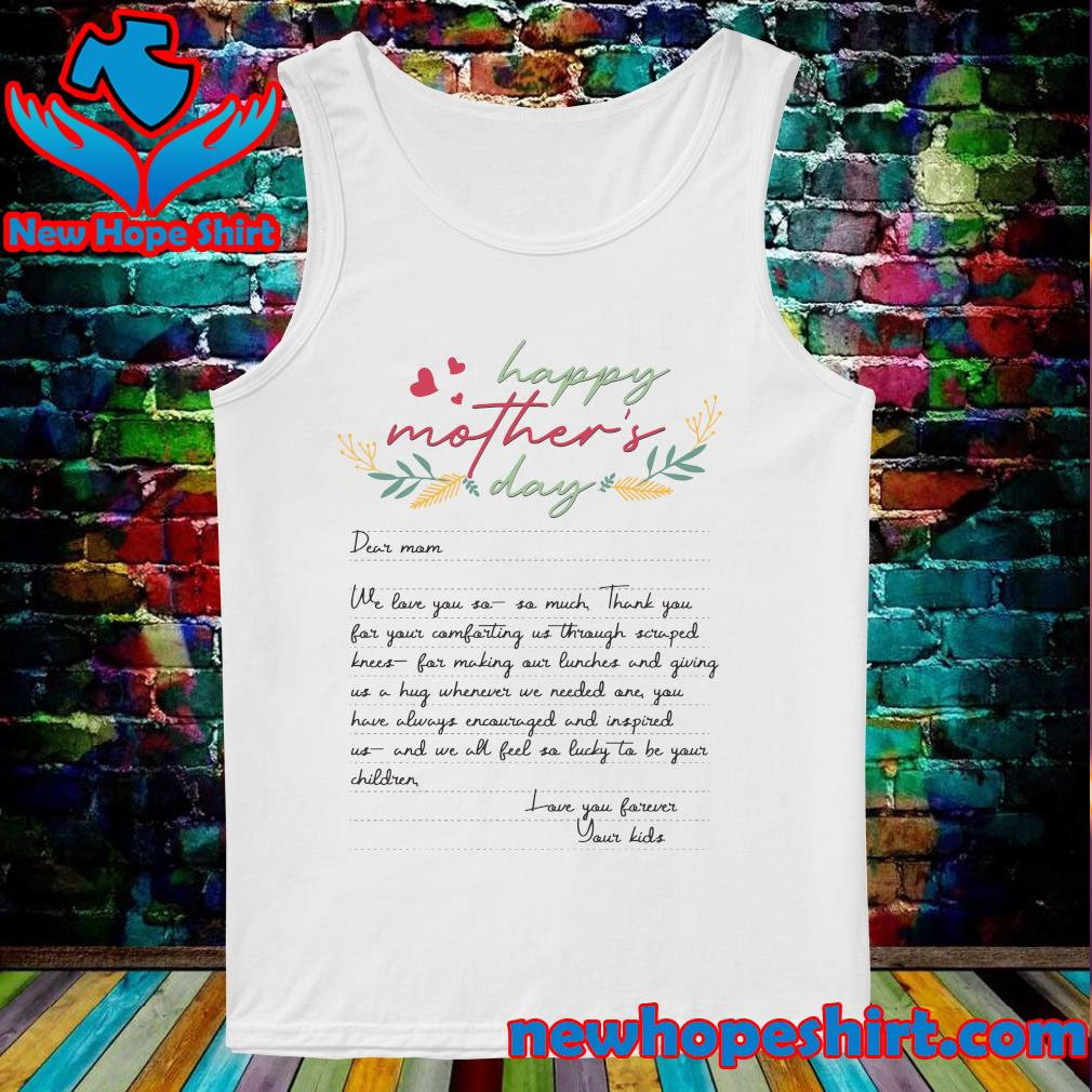 Letters From Mother Happy Mother's Day 2021 Shirt Tank-Top
