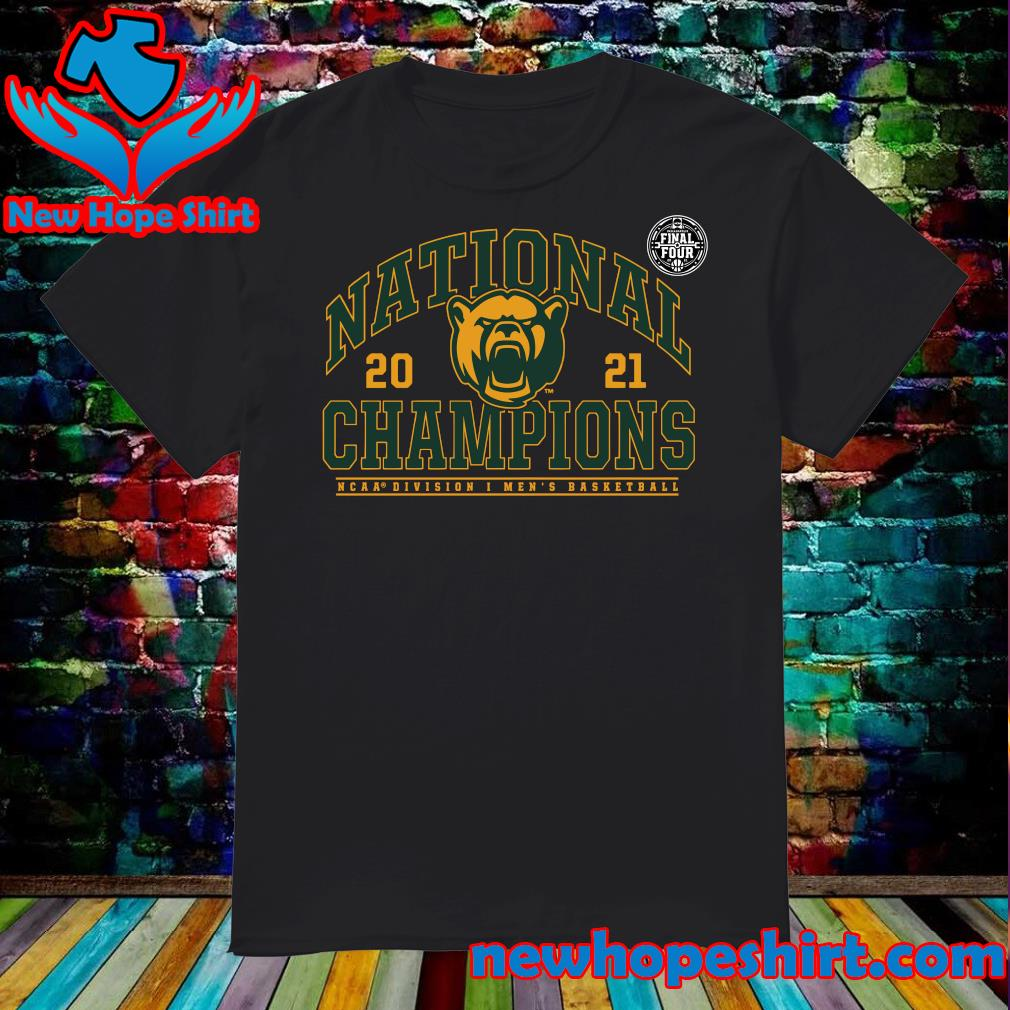 Official Baylor Bears 2021 NCAA Division Men's Basketball National Champions Step Back T-Shirt
