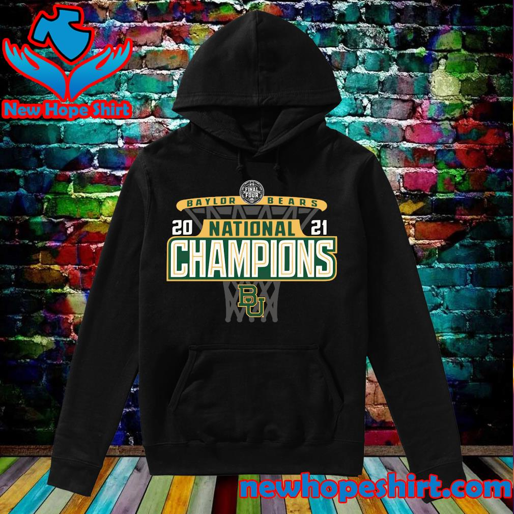 Official Baylor Bears 84 2021 NCAA Men's Basketball National Champions Bracket Shirt Hoodie