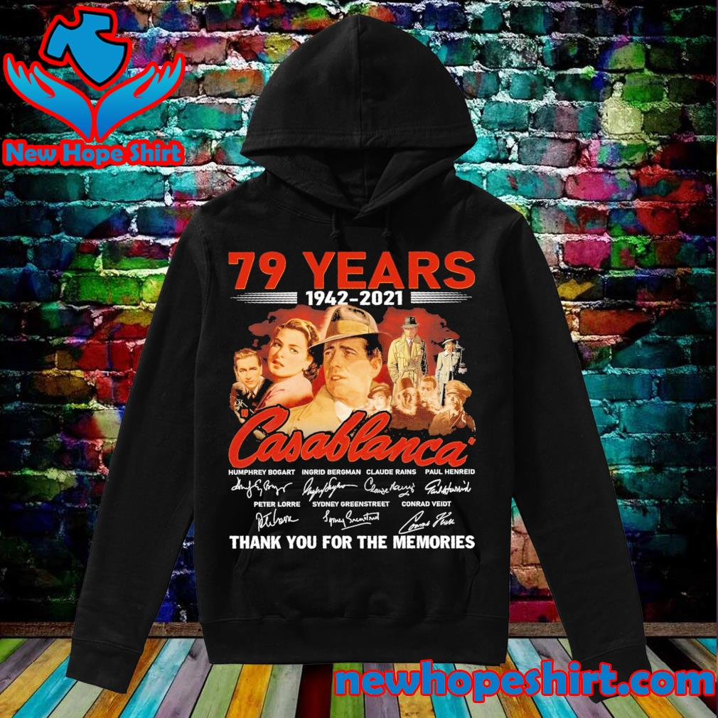 79 years 1942 2021 Casablanca signatures thank you for the memories s Hoodie