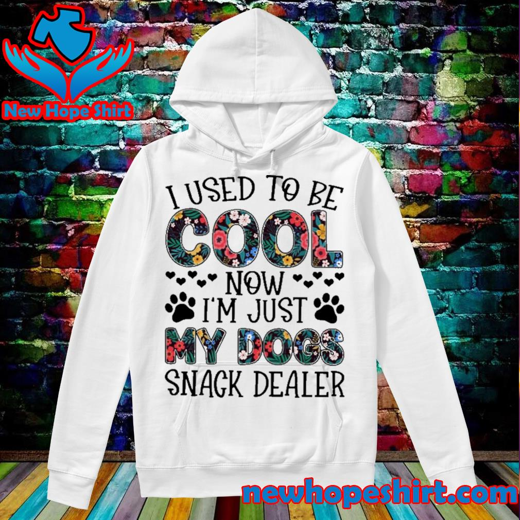 I used to cool now I'm just my dogs snack dealer floral s Hoodie