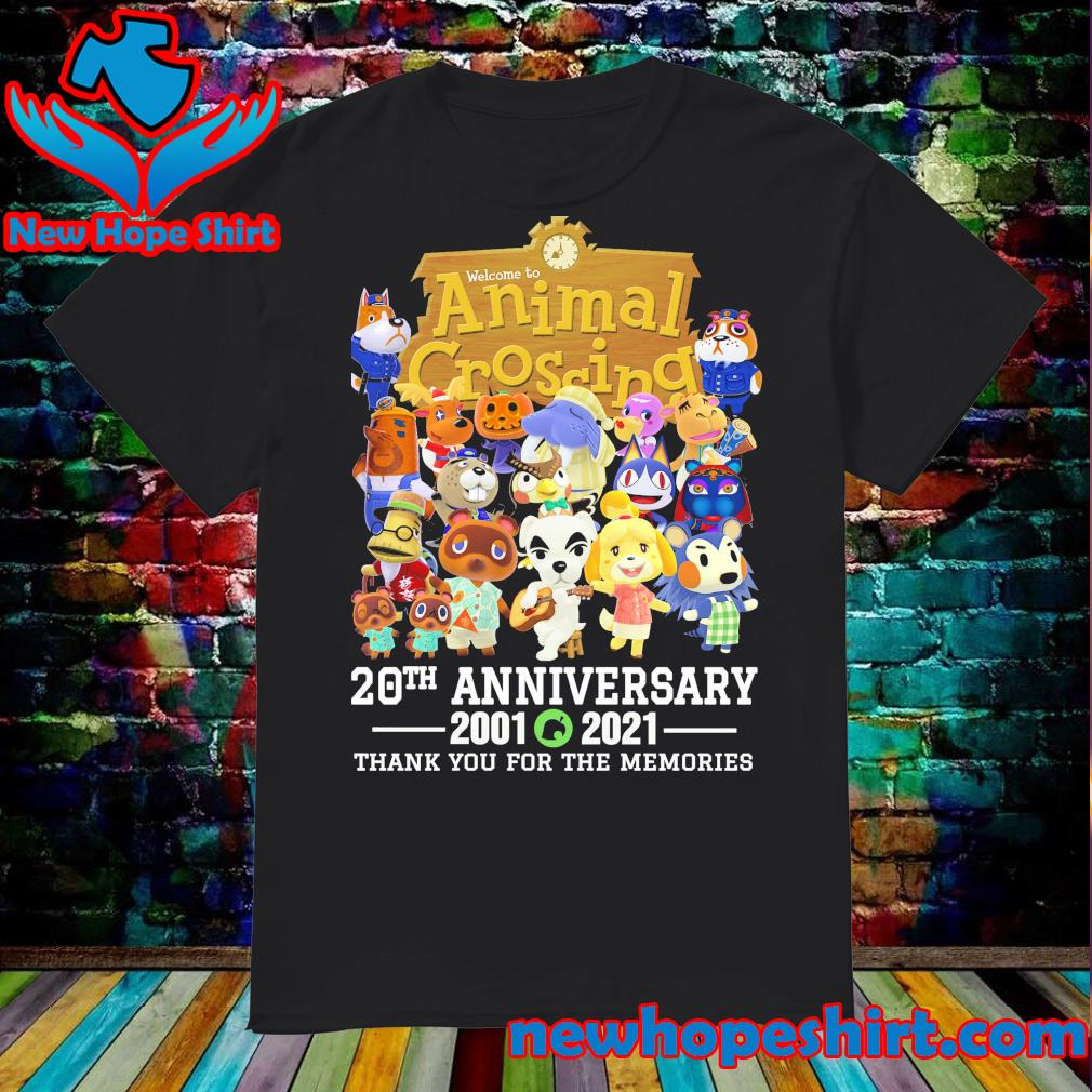 Welcome to Animal Crossing 20th Anniversary 2001 2021 thank you for the memories shirt