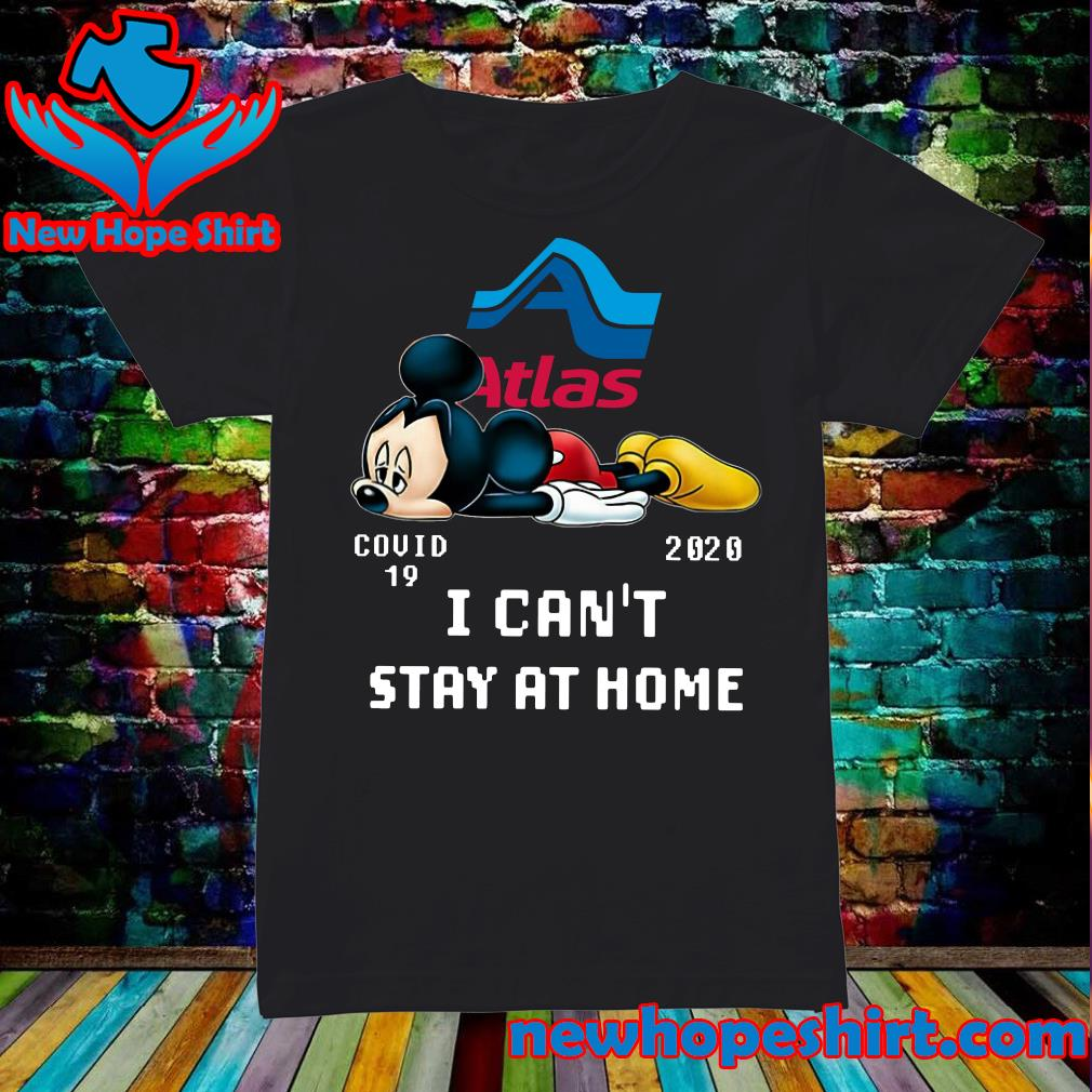 Atlas Van Lines Mickey Mouse Covid 19 2020 I can't stay at home s Ladies