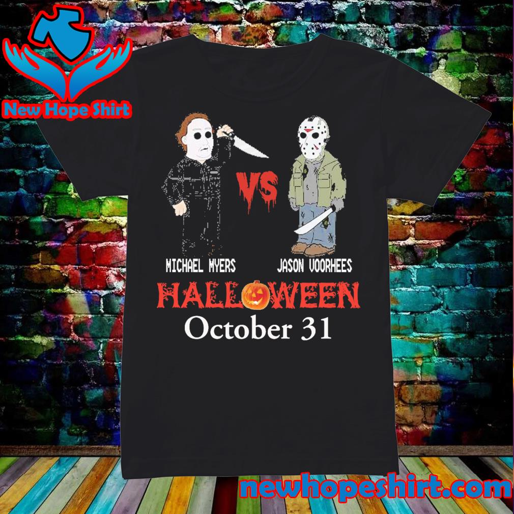 Michael Myers vs Jason Voorhees Halloween October 31 s Ladies