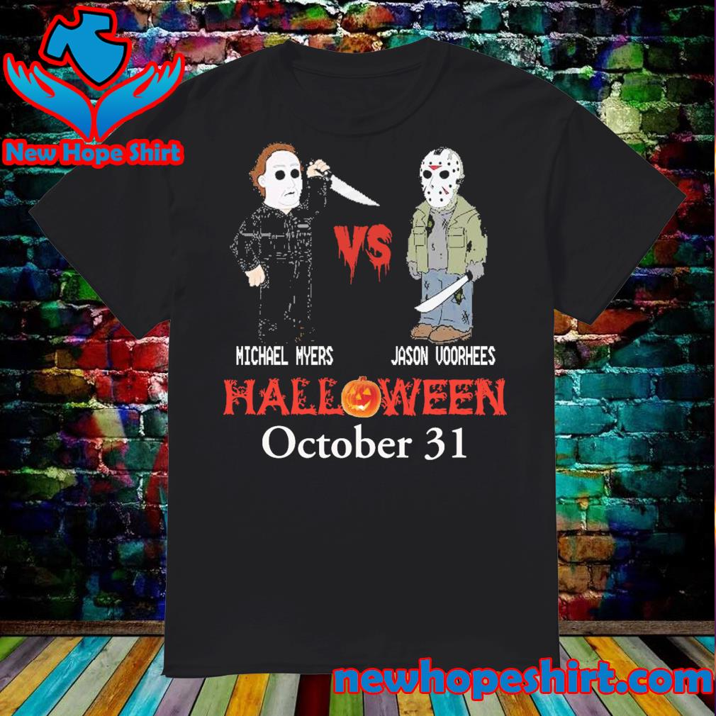 Michael Myers vs Jason Voorhees Halloween October 31 shirt