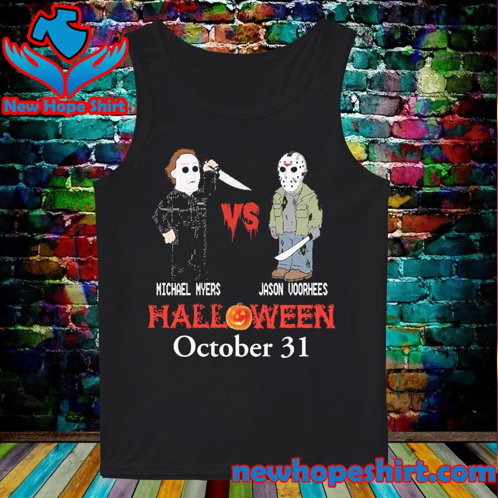 Michael Myers vs Jason Voorhees Halloween October 31 s Tank-Top