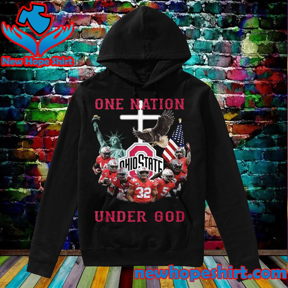 One Nation Ohio State under God s Hoodie