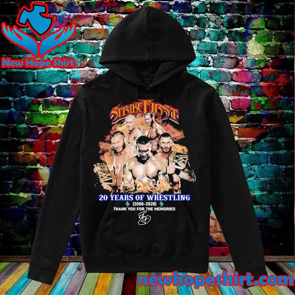 Strike First 20 years of wrestling 2000 2020 thank you for the memories s Hoodie
