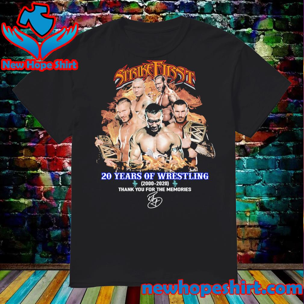 Strike First 20 years of wrestling 2000 2020 thank you for the memories shirt