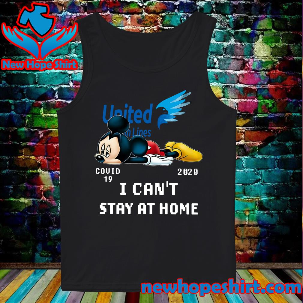 United Van Lines Mickey Mouse Covid 19 2020 I can't stay at home s Tank-Top