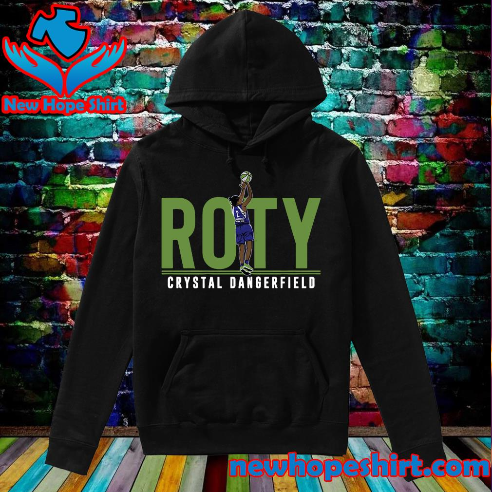 Official Crystal Dangerfield ROTY T-Shirt Hoodie