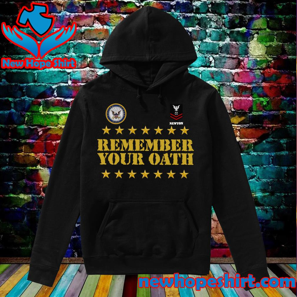 Remember Your Oath Shirt Hoodie