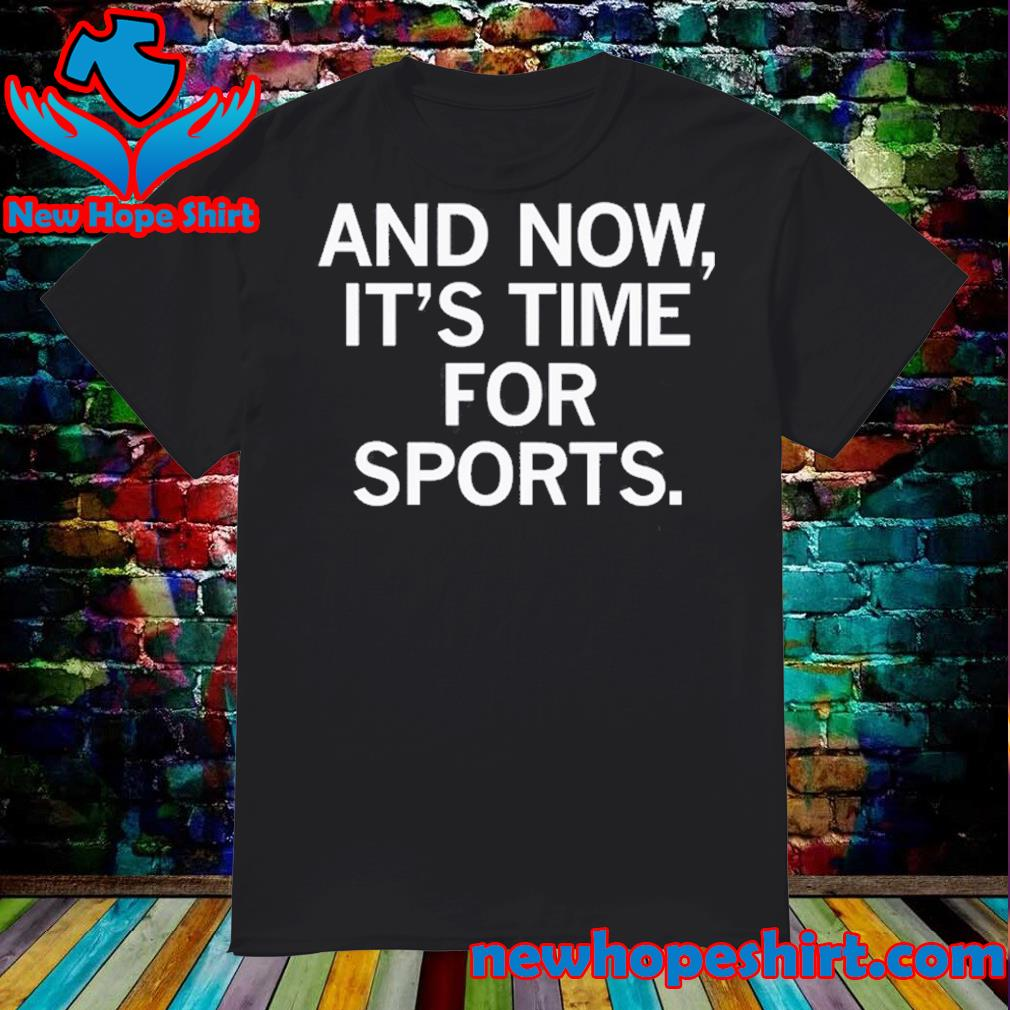 And now it's time for sports shirt
